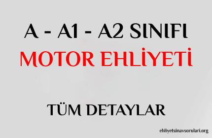a-a1-a2 sınıfı motor ehliyeti