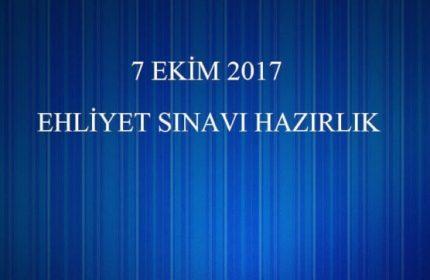 7 Ekim 2017 Ehliyet Sınavı