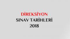 Direksiyon Sınav Tarihleri 2018