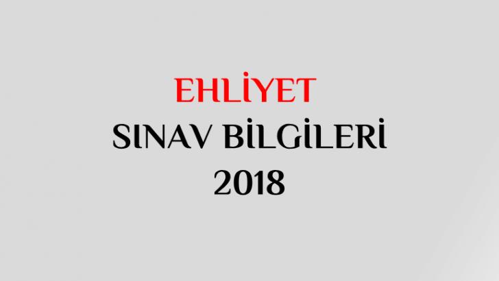 ehliyet sınav bilgileri 2018