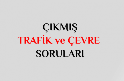 29 Temmuz 2017 Ehliyet Sınavı Trafik ve Çevre Soruları