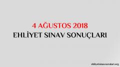 4 Ağustos 2018 Ehliyet Sınav Sonuçları