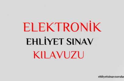 E-Sınav Nedir? Elektronik Ehliyet Sınavı