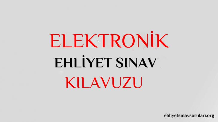 elektronik ehliyet sınav bilgileri